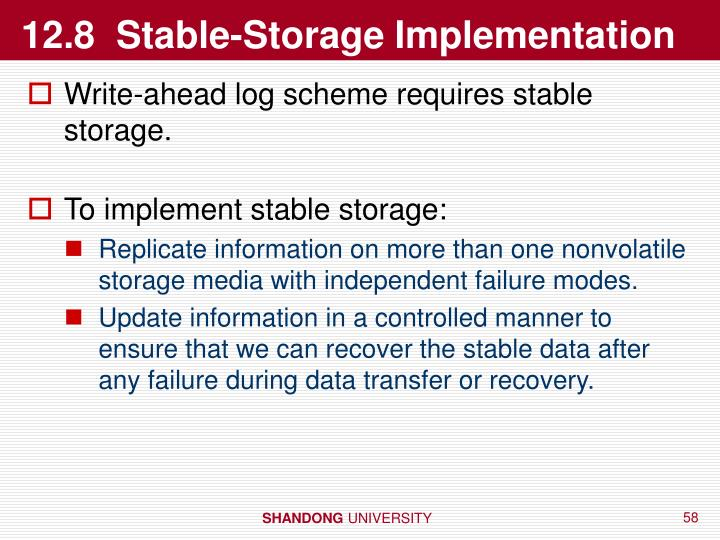 12.8  Stable-Storage Implementation