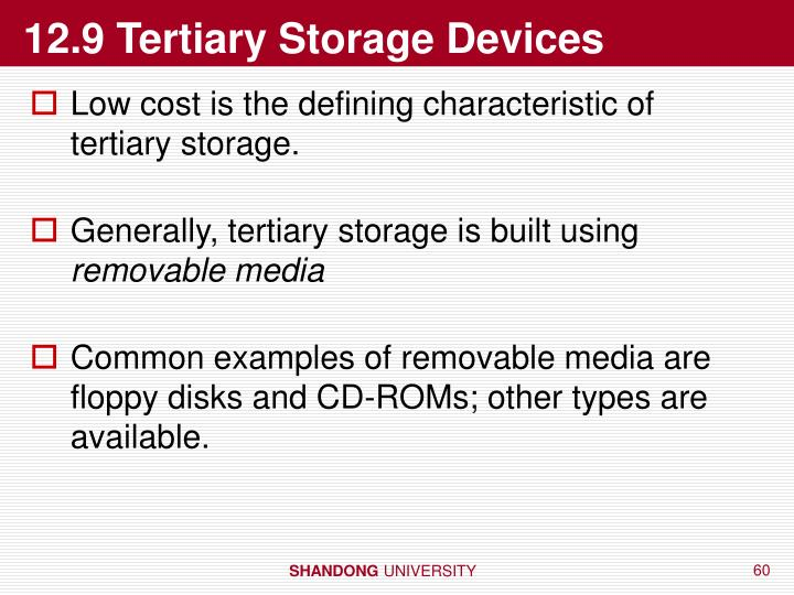 12.9 Tertiary Storage Devices