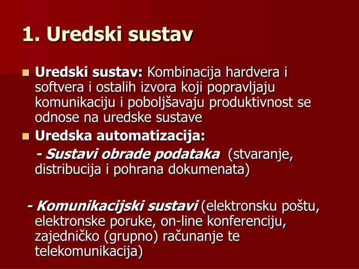 1. Uredski sustav