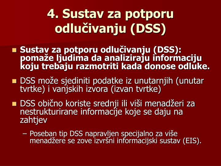 4. Sustav za potporu odlučivanju (DSS)