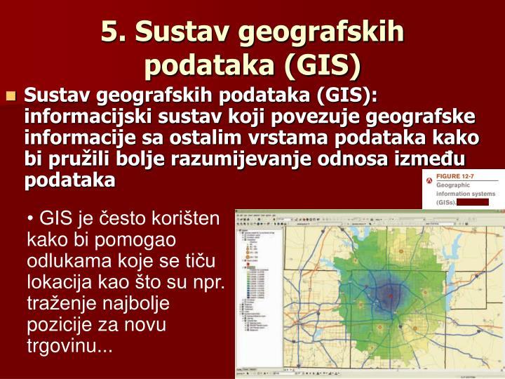 5. Sustav geografskih podataka (GIS)