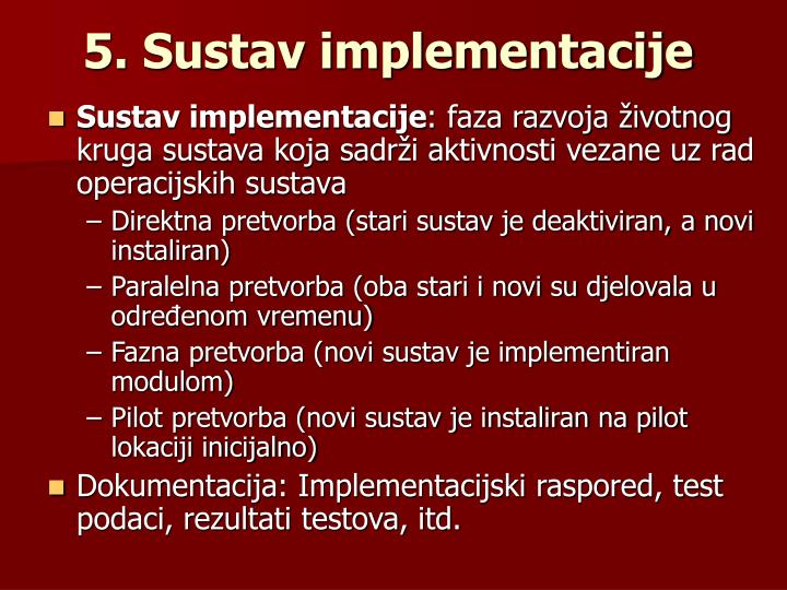 5. Sustav implementacije