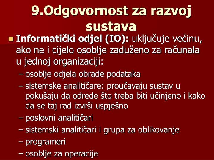 9.Odgovornost za razvoj sustava