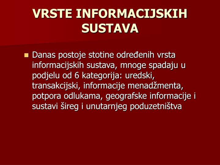 VRSTE INFORMACIJSKIH SUSTAVA