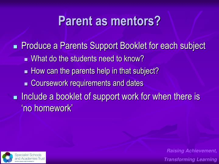 Parent as mentors?