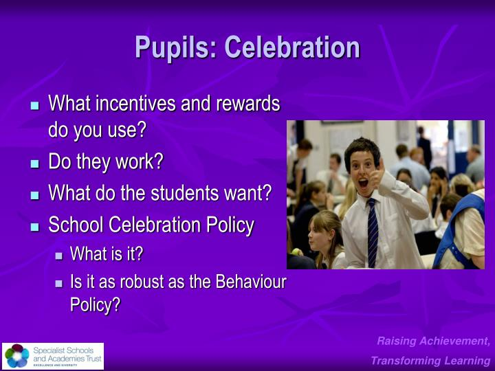 Pupils: Celebration