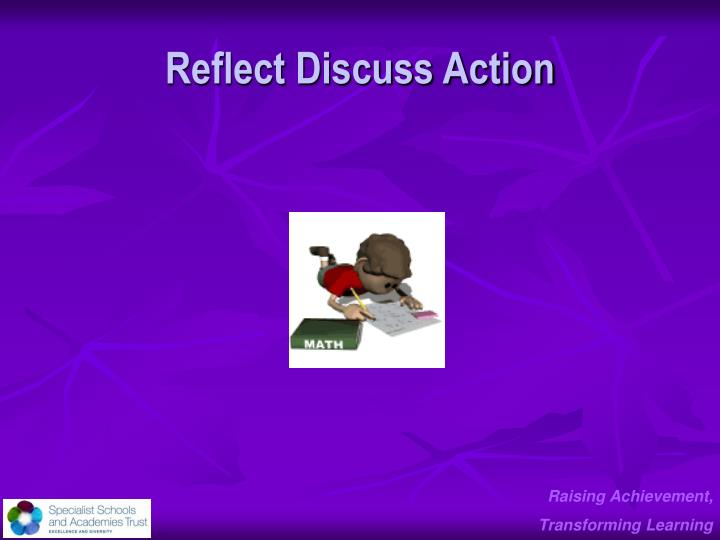 Reflect Discuss Action