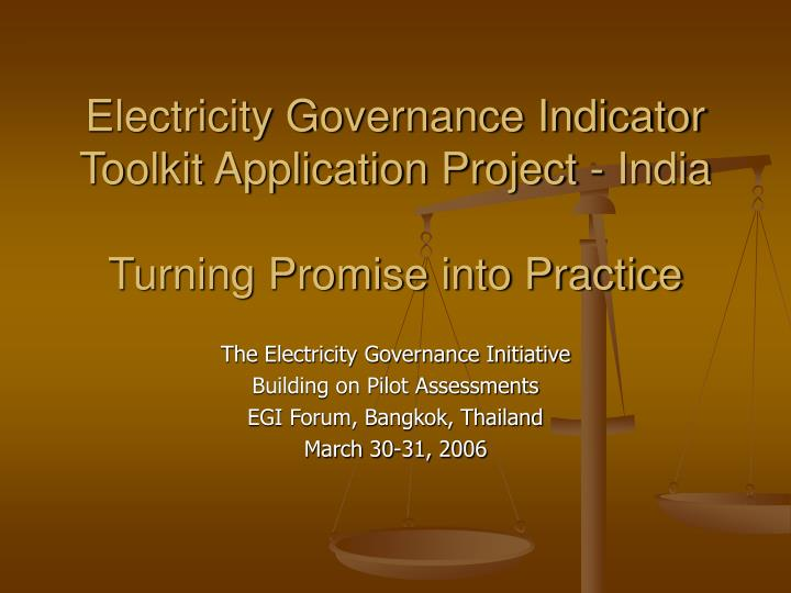 Electricity governance indicator toolkit application project india turning promise into practice