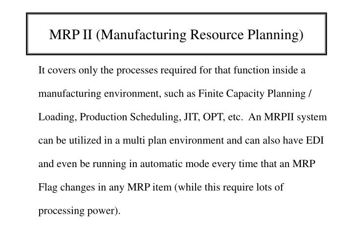 PPT - MRP II (Manufacturing Resource Planning) PowerPoint ...
