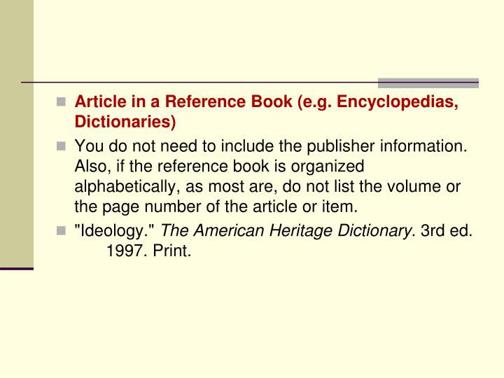 Article in a Reference Book (e.g. Encyclopedias, Dictionaries)