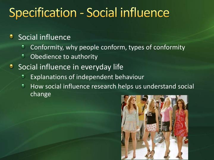 Specification social influence