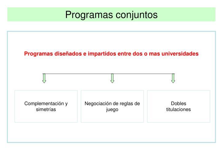 Programas conjuntos