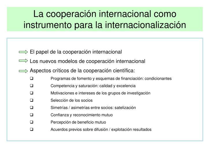 La cooperación internacional como instrumento para la internacionalización