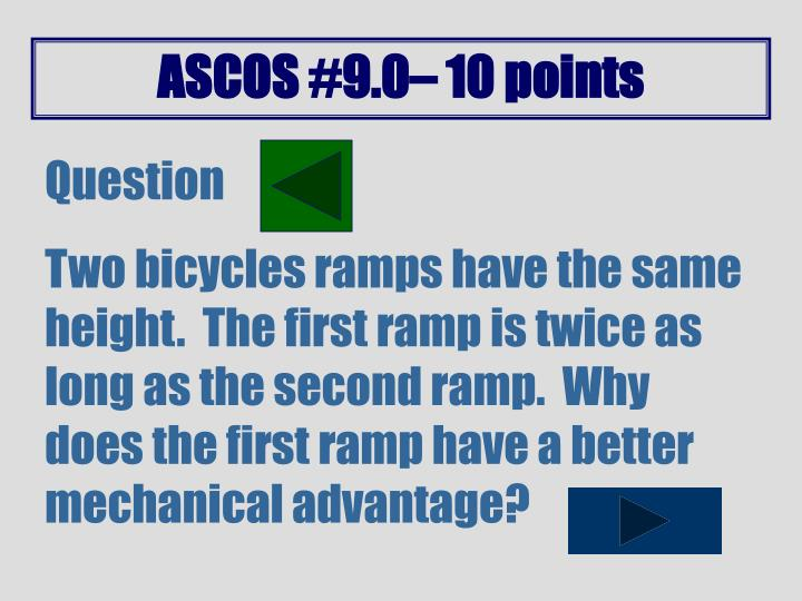 ASCOS #9.0– 10 points