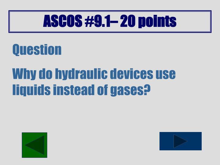 ASCOS #9.1– 20 points