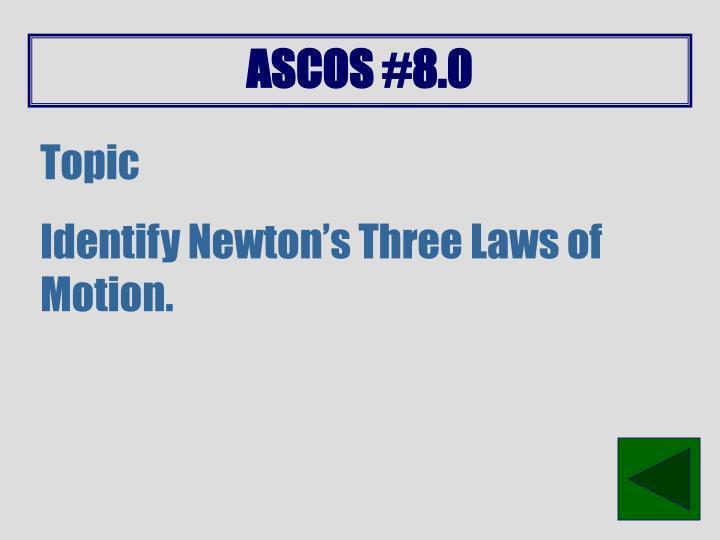ASCOS #8.0