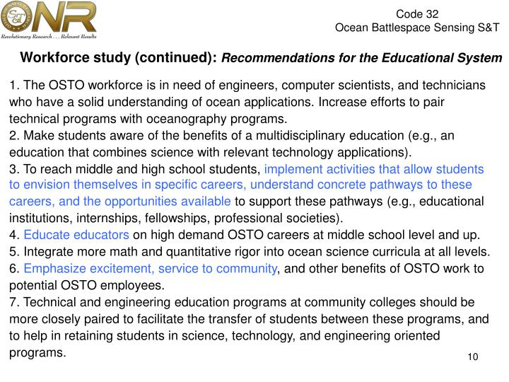 Workforce study (continued):