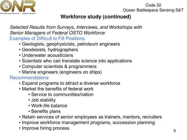 Workforce study (continued)