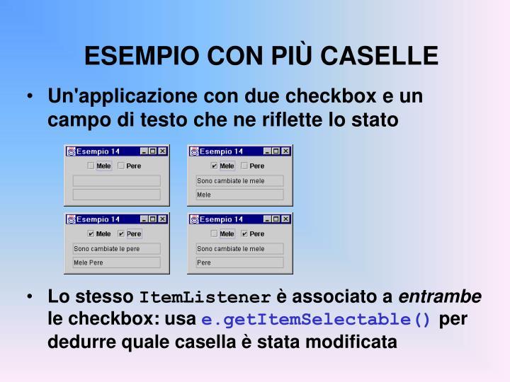 ESEMPIO CON PIÙ CASELLE