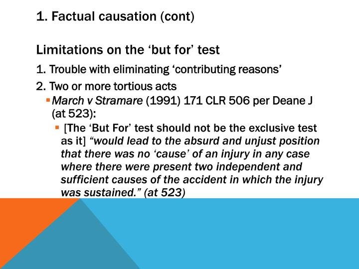 1. Factual causation (cont)