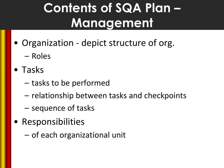 Contents of SQA Plan – Management
