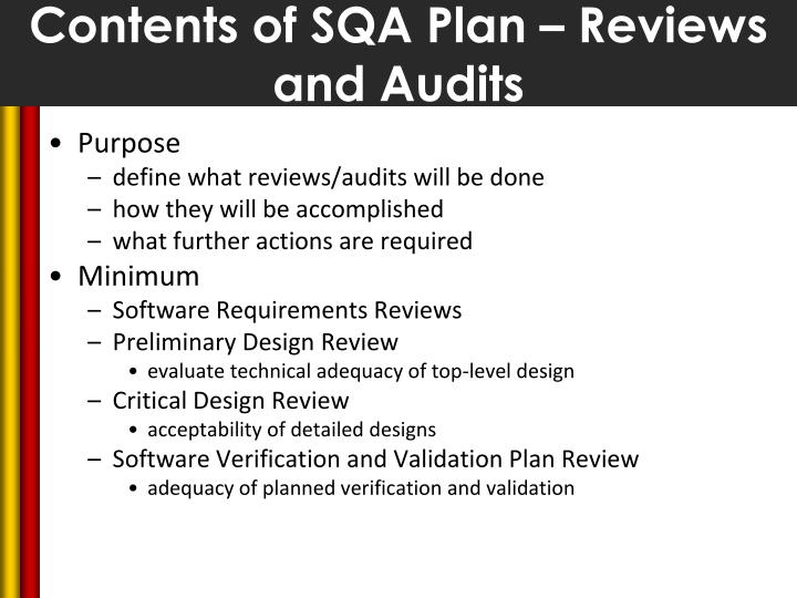 Contents of SQA Plan – Reviews and Audits