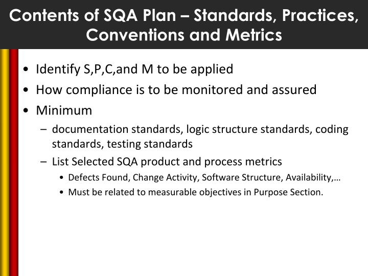 Contents of SQA Plan – Standards, Practices, Conventions and Metrics