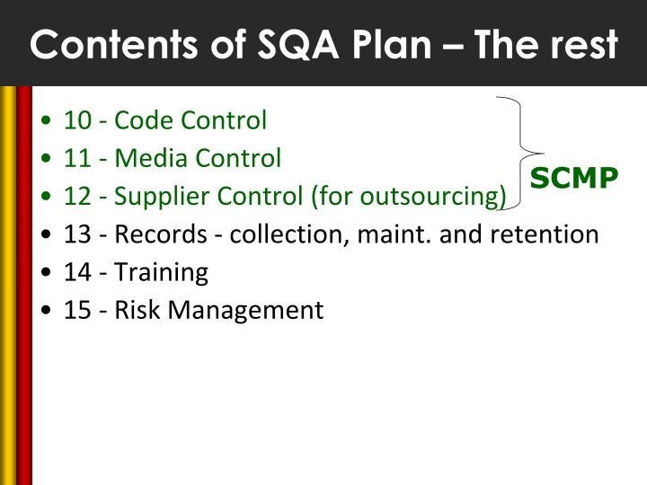 Contents of SQA Plan – The rest