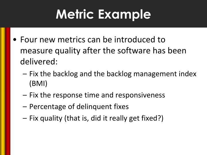 Metric Example