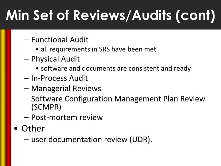 Min Set of Reviews/Audits (cont)