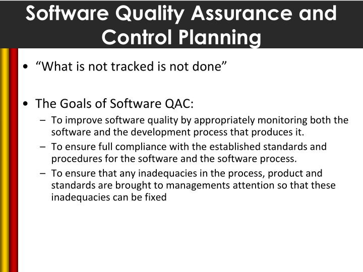 Software quality assurance and control planning