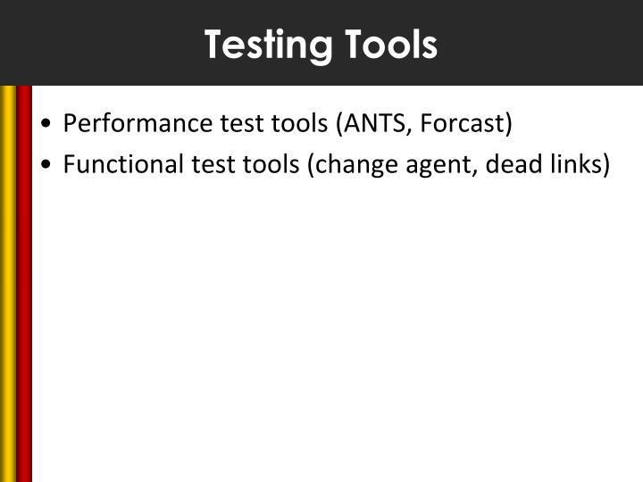 Testing Tools