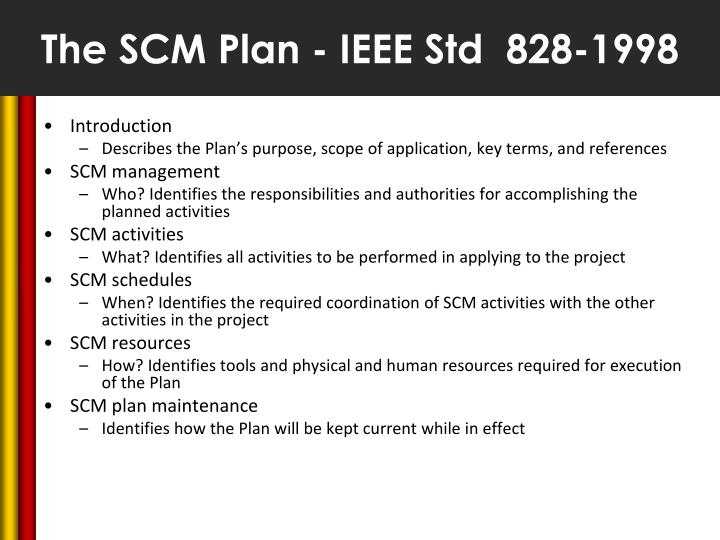 The SCM Plan - IEEE Std  828-1998