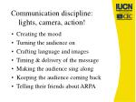 communication discipline lights camera action
