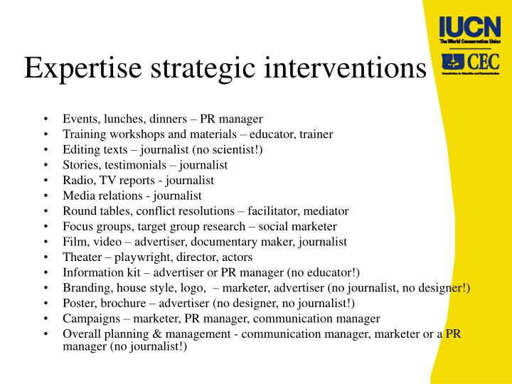 Expertise strategic interventions