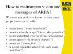 how to mainstream vision and messages of arpa