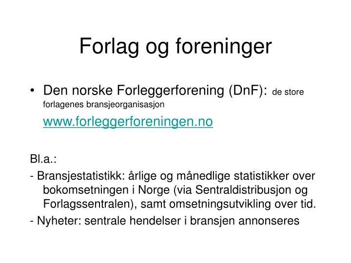 Forlag og foreninger