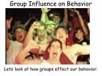 group influence on behavior