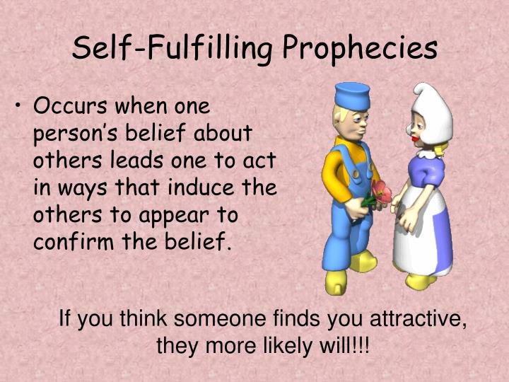 Self-Fulfilling Prophecies