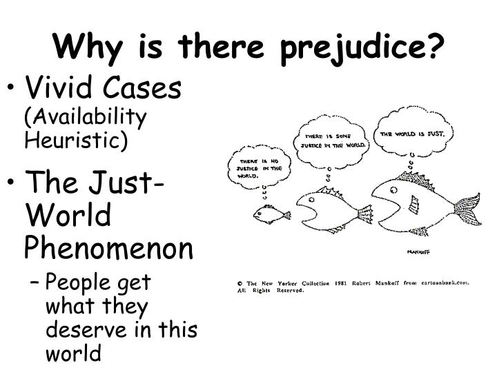 Why is there prejudice?