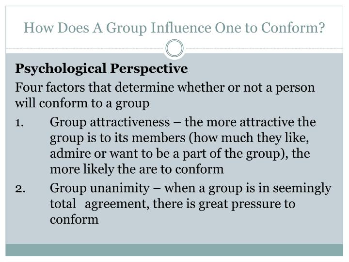 How Does A Group Influence One to Conform?