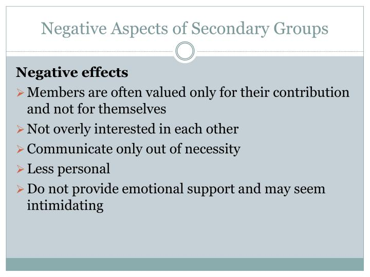 Negative Aspects of Secondary Groups
