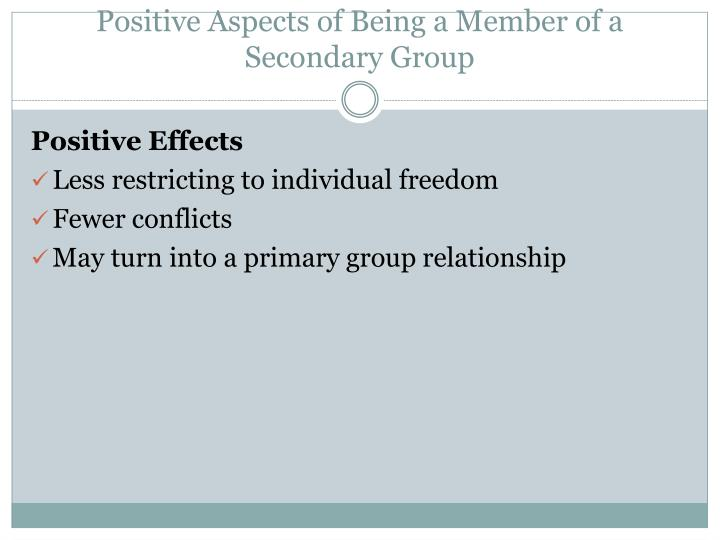 Positive Aspects of Being a Member of a Secondary Group