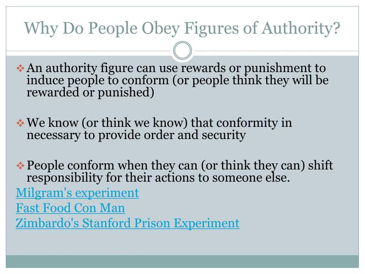 Why Do People Obey Figures of Authority?