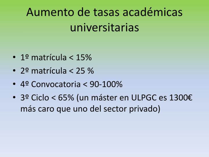 Aumento de tasas académicas universitarias