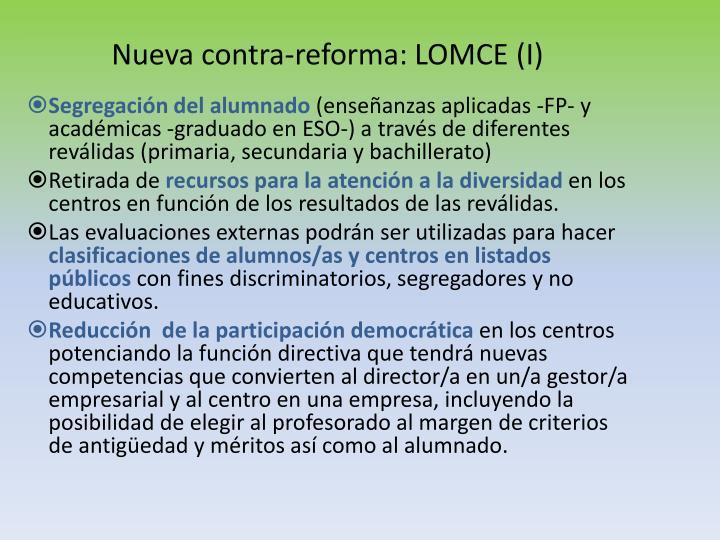 Nueva contra-reforma: LOMCE (I)