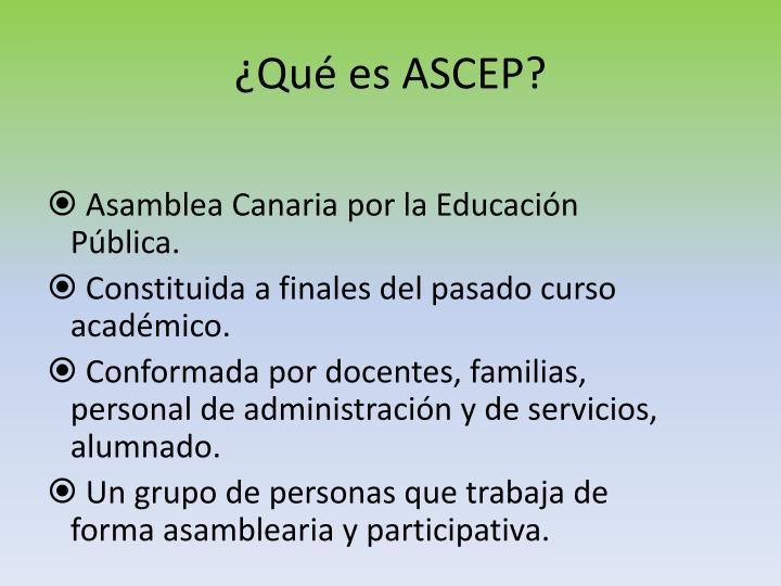 ¿Qué es ASCEP?