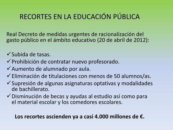 RECORTES EN LA EDUCACIÓN PÚBLICA