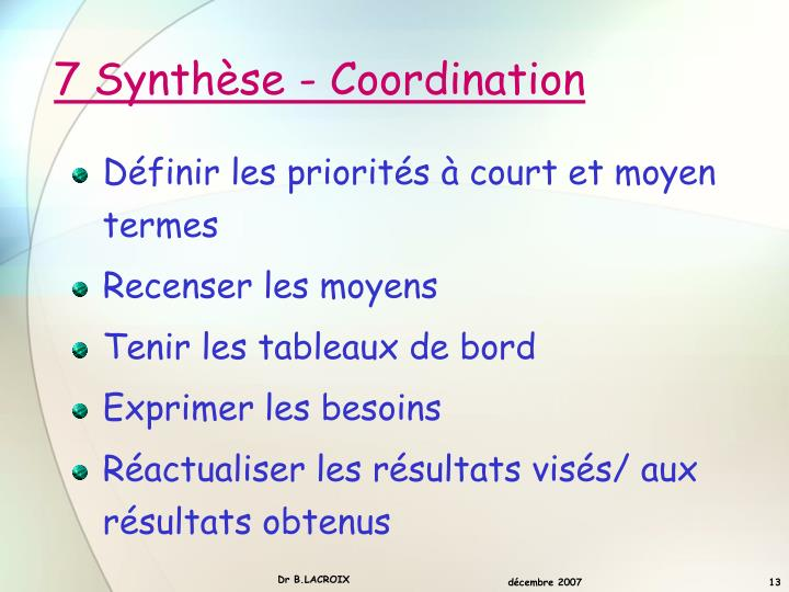 7 Synthèse - Coordination