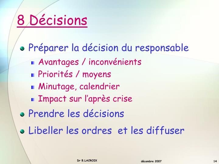 8 Décisions
